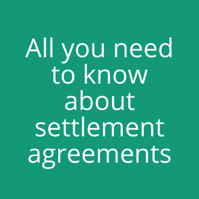 All you need to know about settlement agreements